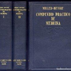 Libros antiguos: MÜLLER, EDWARD, BITTORF, ALEXANDER (ET ALII). COMPENDIO PRÁCTICO DE MEDICINA. 2 T. 1934.. Lote 244421070