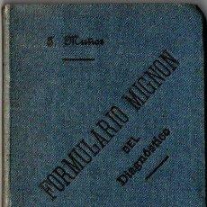 Libros antiguos: FORMULARIO MIGNON DEL DIAGNÓSTICO (1901). Lote 244650570
