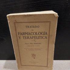Libros antiguos: MEDICINA.....TRATADO DE FARMACOLOGÍA Y TERAPEUTICA.....1933... Lote 244816145