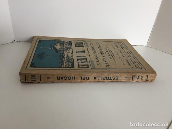 Libros antiguos: ESTRELLA DEL HOGAR. ILUSTRADA. MANUAL PRÁCTICO DE PLANTAS MEDICINALES. WIFREDO BOUÉ. 3000 RECETAS. - Foto 3 - 245359020