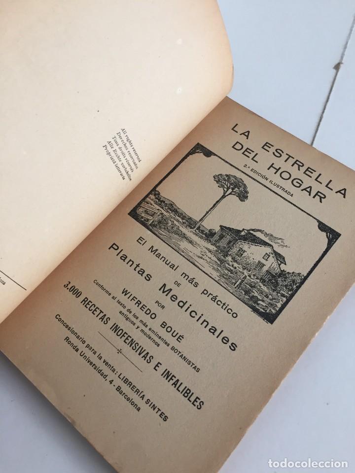 Libros antiguos: ESTRELLA DEL HOGAR. ILUSTRADA. MANUAL PRÁCTICO DE PLANTAS MEDICINALES. WIFREDO BOUÉ. 3000 RECETAS. - Foto 6 - 245359020