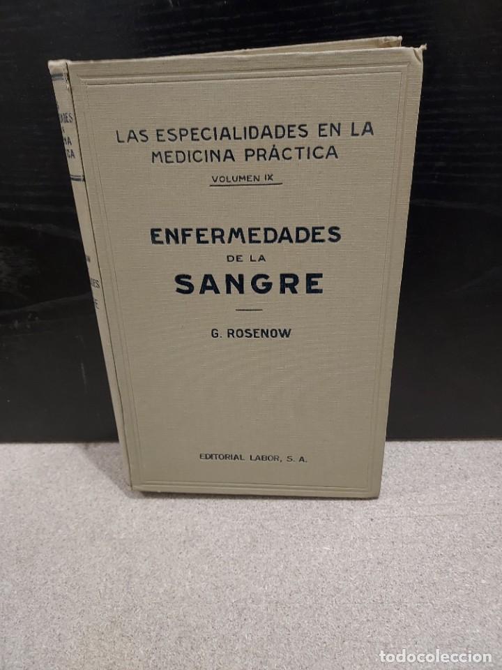 MEDICINA....ENFERMEDADES DE LA SANGRE....G.ROSENOW...1927....... (Libros Antiguos, Raros y Curiosos - Ciencias, Manuales y Oficios - Medicina, Farmacia y Salud)