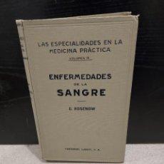 Libros antiguos: MEDICINA....ENFERMEDADES DE LA SANGRE....G.ROSENOW...1927........ Lote 245436995