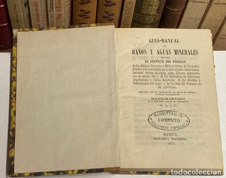 Libros antiguos: AÑO 1873 - GUÍA-MANUAL de Baños y Aguas minerales destinada al servicio del público. - Foto 2 - 245437485
