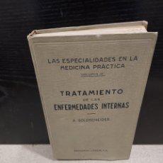 Libros antiguos: MEDICINA...TRATAMIENTO DE LAS ENFERMEDADES INTERNAS....1932........ Lote 245439440