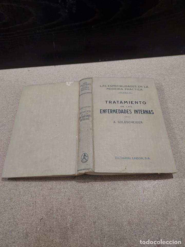 Libros antiguos: MEDICINA...TRATAMIENTO DE LAS ENFERMEDADES INTERNAS....1932....... - Foto 2 - 245439440