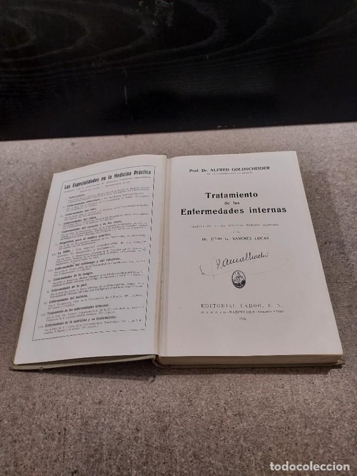 Libros antiguos: MEDICINA...TRATAMIENTO DE LAS ENFERMEDADES INTERNAS....1932....... - Foto 3 - 245439440