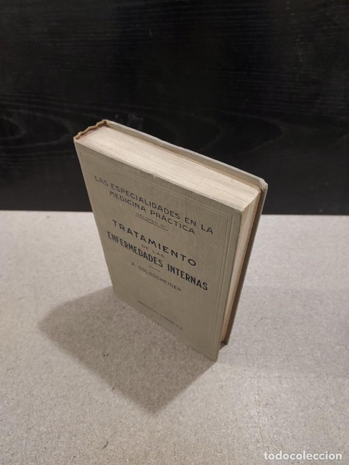 Libros antiguos: MEDICINA...TRATAMIENTO DE LAS ENFERMEDADES INTERNAS....1932....... - Foto 9 - 245439440
