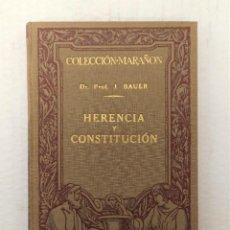 """Libros antiguos: """"HERENCIA Y CONSTITUCIÓN"""" DE DR. JULIUS BAUER (1930) ED. MANUEL MARIN. Lote 245464840"""