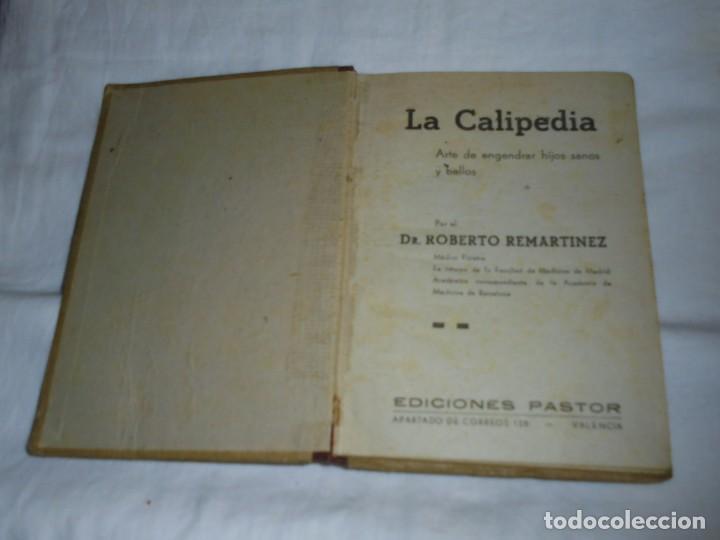 Libros antiguos: LA CALIPEDIA (1936) DR. ROBERTO REMARTINEZ. MEDICO NATURISTA.EL ARTE DE ENGENDRAR HIJOS SANOS - Foto 2 - 245489300