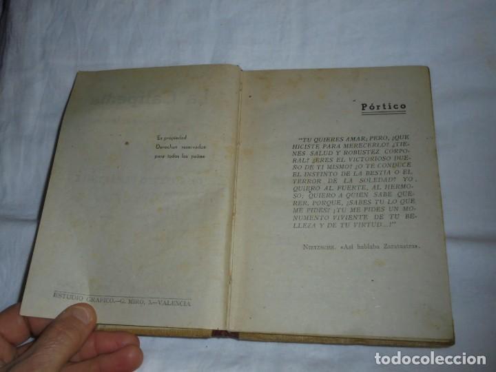 Libros antiguos: LA CALIPEDIA (1936) DR. ROBERTO REMARTINEZ. MEDICO NATURISTA.EL ARTE DE ENGENDRAR HIJOS SANOS - Foto 3 - 245489300