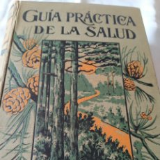 Libros antiguos: GUÍA PRÁCTICA DE LA SALUD - FEDERICO M. ROSSITER.. Lote 245776915