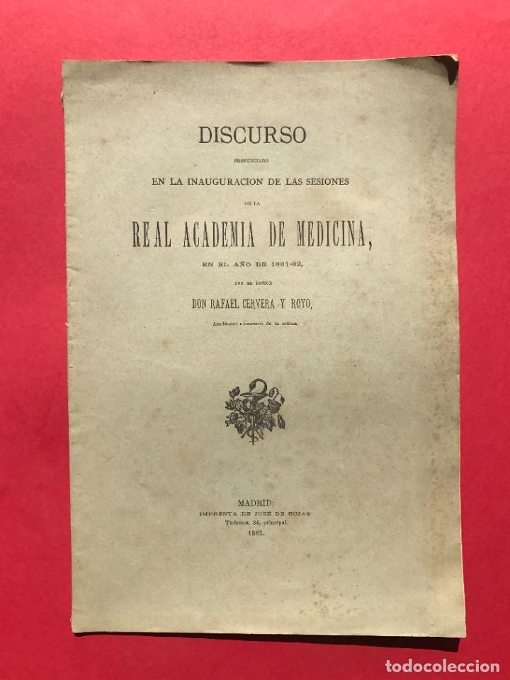 1882 - DISCURSO INAGURAL DE LA REAL ACADEMIA DE MEDICINA - RAFAEL CERVERA (Libros Antiguos, Raros y Curiosos - Ciencias, Manuales y Oficios - Medicina, Farmacia y Salud)