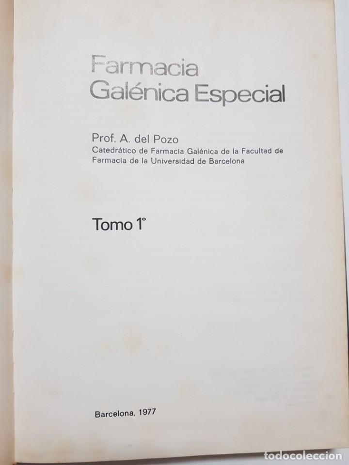 Libros antiguos: FARMACIA GALENICA ESPECIAL. ALFONSO DEL POZO. 3 TOMOS. 1977, 1978, 1979 - Foto 3 - 246490815