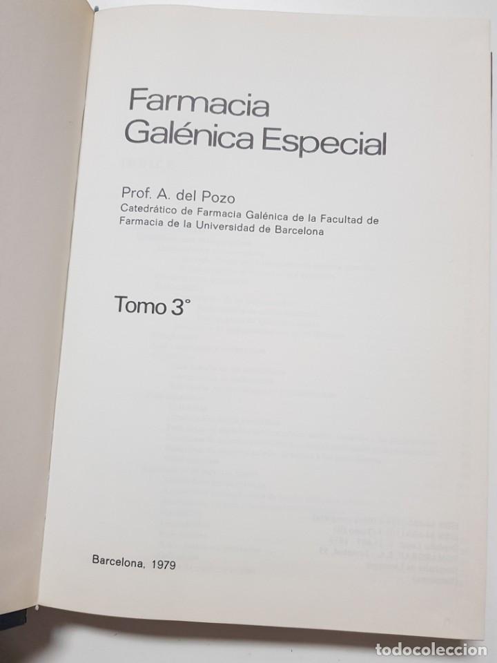 Libros antiguos: FARMACIA GALENICA ESPECIAL. ALFONSO DEL POZO. 3 TOMOS. 1977, 1978, 1979 - Foto 5 - 246490815