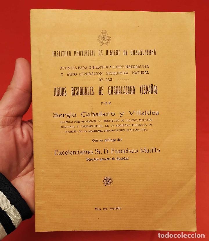 AGUAS RESIDUALES DE GUADALAJARA. ESPAÑA. AÑO: 1927. BUEN ESTADO. (Libros Antiguos, Raros y Curiosos - Ciencias, Manuales y Oficios - Medicina, Farmacia y Salud)