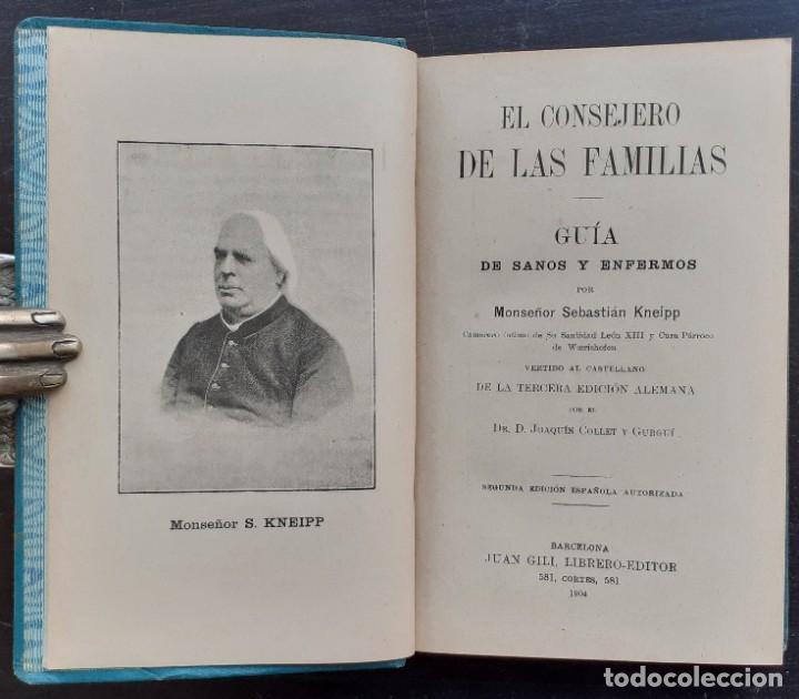 Libros antiguos: 1904 - Medicina, Salud - El Consejero de las Familias. Guía de Sanos y Enfermos - Sebastián Kneipp - Foto 3 - 263229550