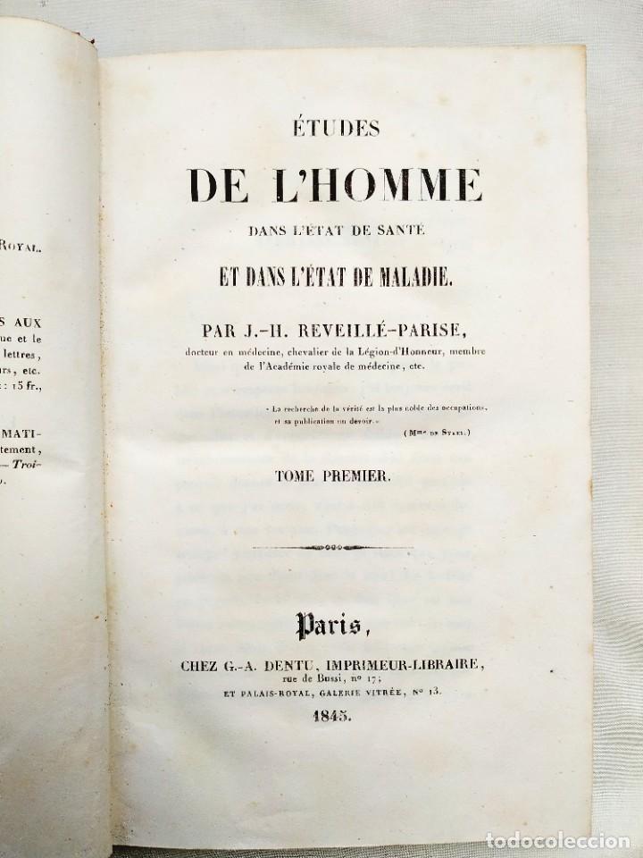 Libros antiguos: 1845 - REVEILLÉ-PARISE: ÉTUDES DE LHOMME - DOS TOMOS - CLÁSICO DE LA MEDICINA - Foto 2 - 239870540