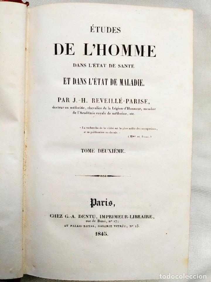 Libros antiguos: 1845 - REVEILLÉ-PARISE: ÉTUDES DE LHOMME - DOS TOMOS - CLÁSICO DE LA MEDICINA - Foto 6 - 239870540