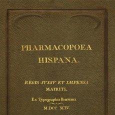 Libros antiguos: PHARMACOPOEA HISPANA. FACSÍMIL DE LA ED. DE 1794 DE JOAQUÍN IBARRA. FARMACOPEA MEDICINA MEDICAMENTOS. Lote 252256750