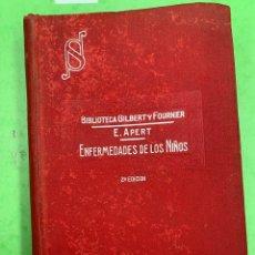 Libros antiguos: ENFERMEDADES DE LOS NIÑOS E. APERT. Lote 253095575