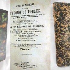 Libros antiguos: LIBRO DE MEDICINA LLAMADO TESORO DE POBRES. 1860 MAESTRO JULIANO (MEDICO DEL PAPA JUAN XIII). Lote 254551750