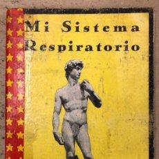 Libros antiguos: MI SISTEMA RESPIRATORIO. J.P. MULLER. LIBRERÍA INTERNACIONAL DE ROMO 1928?.. Lote 157106553