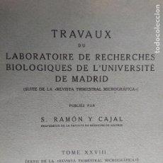 Libros antiguos: RAMON Y CAJAL. TRAVAUX DU LABORATOIRE DE RECHERCHES BIOLOGIQUES DE L'UNIVERSITÉ DE MADRID. 1933. Lote 255558370