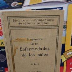 Libros antiguos: DIAGNOSTICO DE LAS ENFERMEDADES DE LOS NIÑOS...E. FEER....1927... Lote 255943655