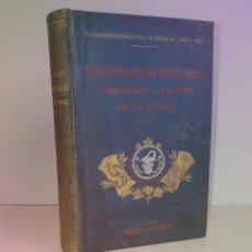 Libros antiguos: ESTUPENDO ESTACIONES HIDROMINERALES CLIMATÉRICAS Y MARÍTIMAS FRANCIA LIBRO CON MAS DE 120 AÑOS. Lote 257547950