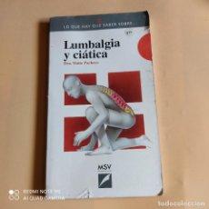Libros antiguos: LUMBALGIA Y CIATICA. DRA. MAITE PACHECO. 1994. MANUEL SALVAT VILA EDITOR. 148 PAGS.. Lote 259711240