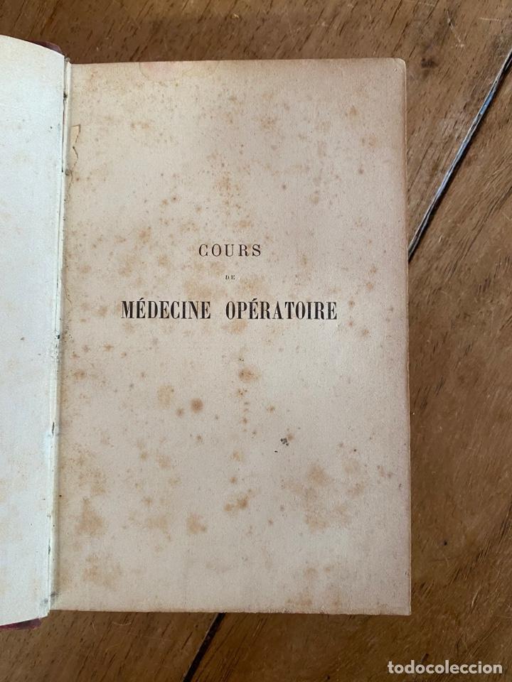 Libros antiguos: Libro Cours Médicine Opératoire - Paris - 1880 - Foto 6 - 259758390