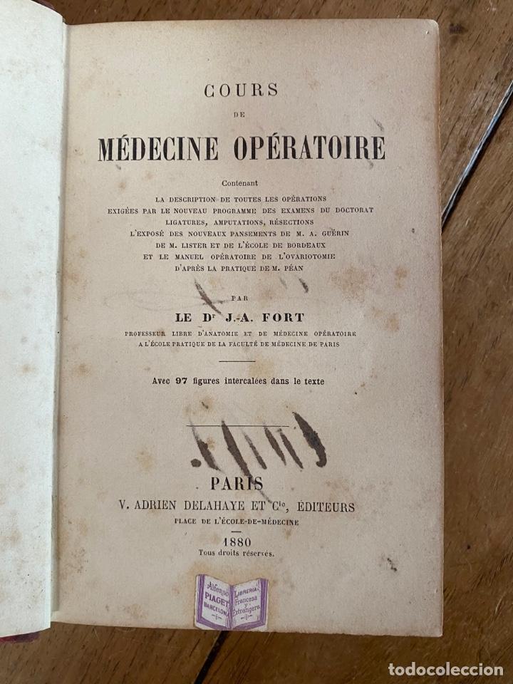 LIBRO COURS MÉDICINE OPÉRATOIRE - PARIS - 1880 (Libros Antiguos, Raros y Curiosos - Ciencias, Manuales y Oficios - Medicina, Farmacia y Salud)