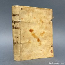 Libros antiguos: AÑO 1737 - ARNAU DE VILANOVA - VALENCIA - OPUS NEOTERICUM MEDICUM - PERGAMINO - MEDICINA. Lote 259855890