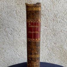Libros antiguos: CODEX O FARMACOPEA FRANCESA MANUEL JIMENEZ 2ª ED 1847 MADRID FARMACIA MEDICINA. Lote 260571525