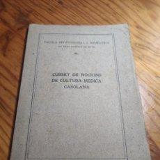 Libros antiguos: CURSET DE NOCIONS DE CULTURA MÈDICA CASOLANA. ESCOLA PROFESSIONAL I DMÈSTICA DE SANT SADURNÍ D'ANOIA. Lote 261305440