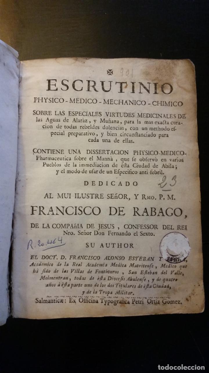 Libros antiguos: 1753 - ESTEBAN Y LECHA - Escrutinio sobre virtudes medicinales de las Aguas de Alaraz y Muñana - Foto 3 - 262462200