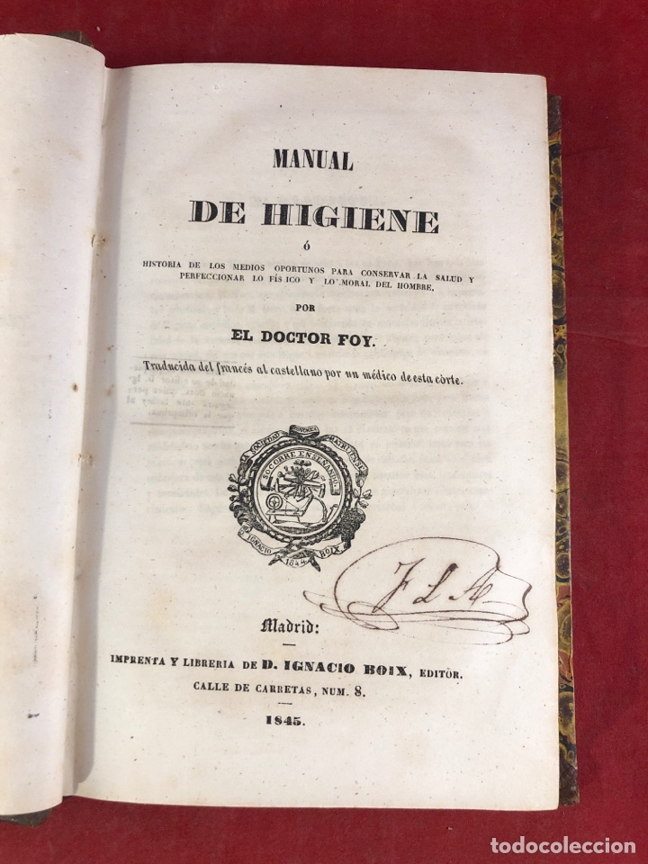 MANUAL DE HIGIENE POR EL DOCTOR FOY 1845 (Libros Antiguos, Raros y Curiosos - Ciencias, Manuales y Oficios - Medicina, Farmacia y Salud)