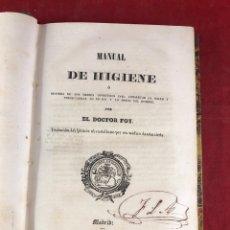 Libros antiguos: MANUAL DE HIGIENE POR EL DOCTOR FOY 1845. Lote 262549330