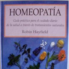 Libros antiguos: 1995. HOMEOPATÍA. ROBIN HAYFIELD. ED. BLUME. TRATAMIENTOS NATURALES-MEDICINA ALTERNATIVA-NATUROPATÍA. Lote 262651725
