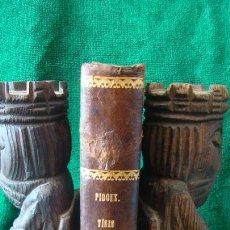 Libros antiguos: ESTUDIOS GENERALES Y PRACTICOS SOBRE LA TISIS. M. PIDOUX. 1873.. Lote 262865665