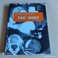 Libros antiguos: FUNDAMENTOS DE TAC BODY. WEBB BRANT MAJOR. 2006. MARBAN. 434 PAGS.. Lote 263009555