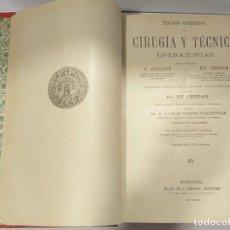 Libros antiguos: CIRUGÍA Y TECNICA OPERATORIAS V. CHALOT Y ET.CESTAN 1339 GRABADOS. Lote 263271945