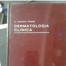 Libros antiguos: DERMATOLOGIA CLINICA A.GARCIA PEREZ 1978. Lote 263702575