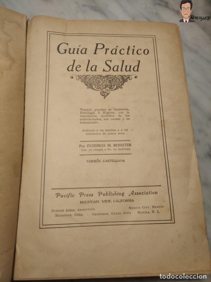 Libros antiguos: GUÍA PRÁCTICO DE LA SALUD (DE FEDERICO M. ROSSITER) AÑO 1913 LIBRO - ILUSTRADO - MEDICINA - SIGLO XX - Foto 2 - 267779614