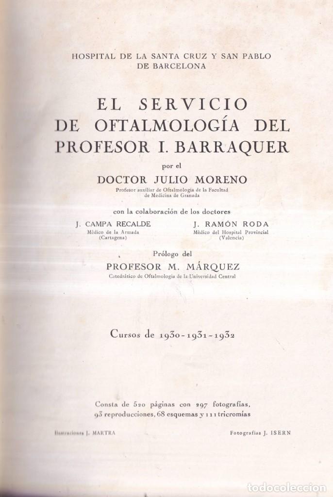 Libros antiguos: EL SERVICIO DE OFTALMOLOGIA - PROFESOR BARRAQUER, SANTA CRUZ, SAN PABLO - ED. SEIX BARRAL 1933 - Foto 2 - 268730899