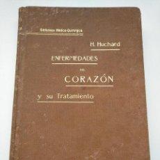 Libros antiguos: ENFERMEDADES DEL CORAZÓN Y SU TRATAMIENTO – H. HUCHARD. Lote 269135793