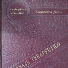 Libros antiguos: MASAJE TERAPÉUTICO. Lote 269711813