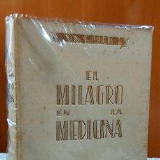 Libros antiguos: EL MILAGRO EN LA MEDICINA / DR. E. LIEK-DANZIG. Lote 270222123