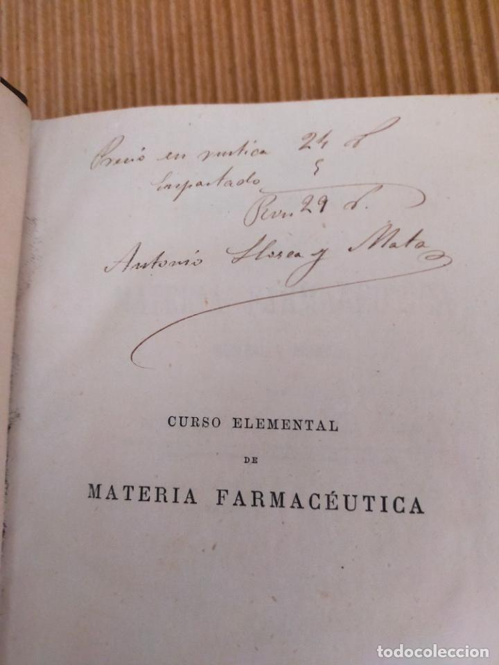 Libros antiguos: Curso elemental de materia farmacéutica 1875 - Foto 4 - 271279278